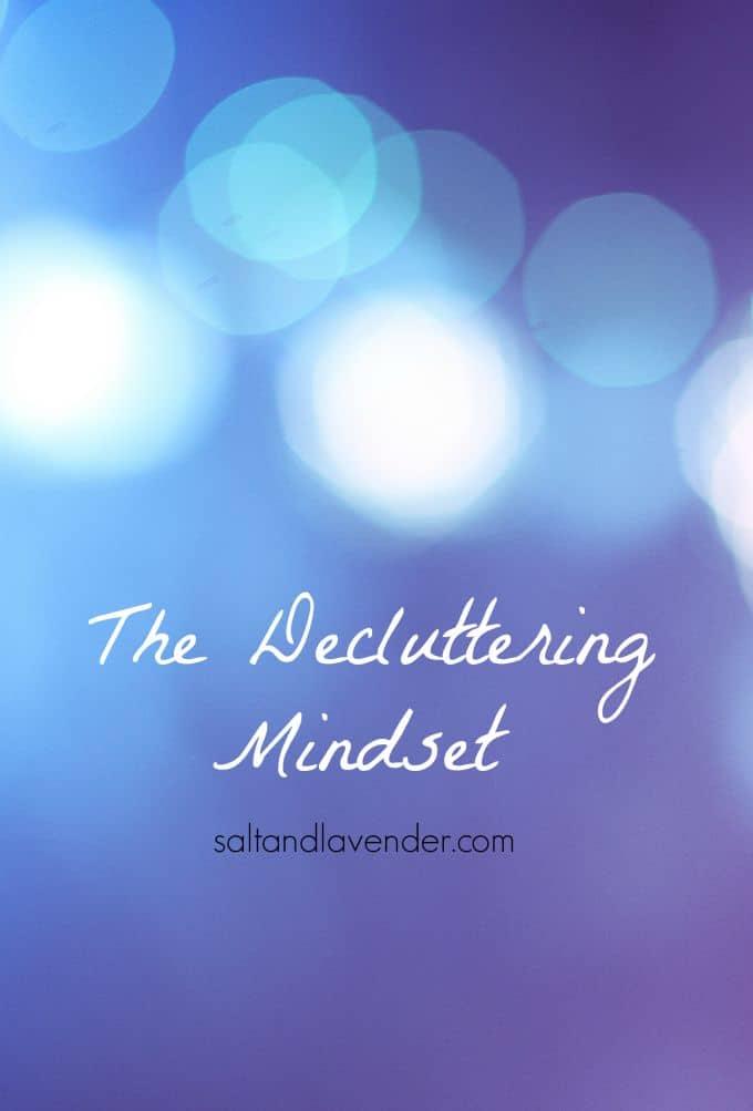 The Decluttering Mindset - Salt & Lavender