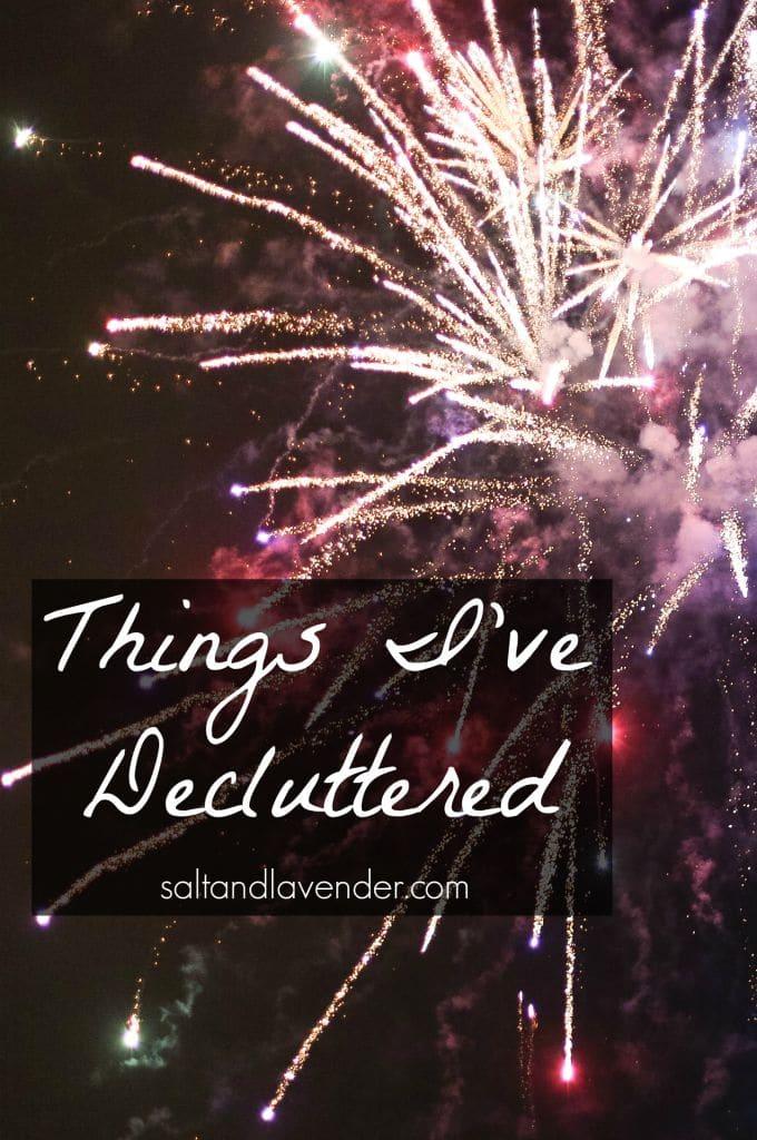 Things I've Decluttered - Salt & Lavender