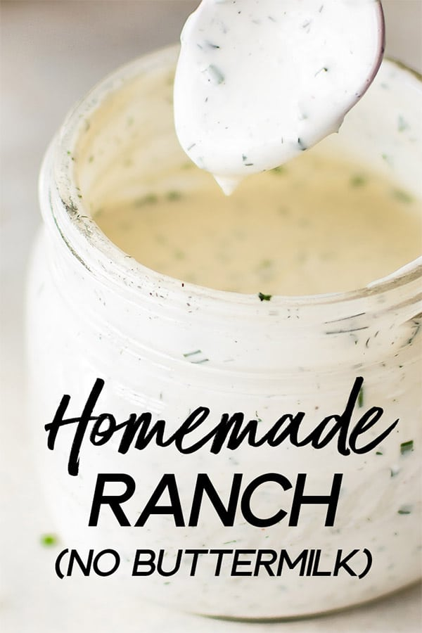 This homemade ranch dressing recipe is fast, easy to make, healthy, and tastes so much better than the store-bought variety. This recipe is made without buttermilk, so you don't have to worry about what to do with the rest!