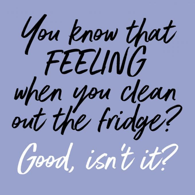 Cleaning out the fridge is pretty great. After you're done, that is. Find more decluttering motivation on Salt & Lavender.