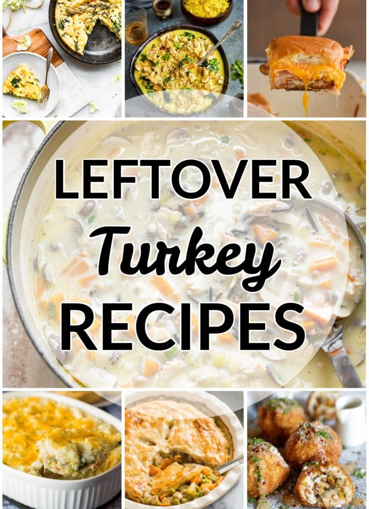 leftover turkey recipes collage
