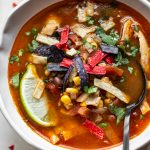 close-up of chicken tortilla soup in a bowl