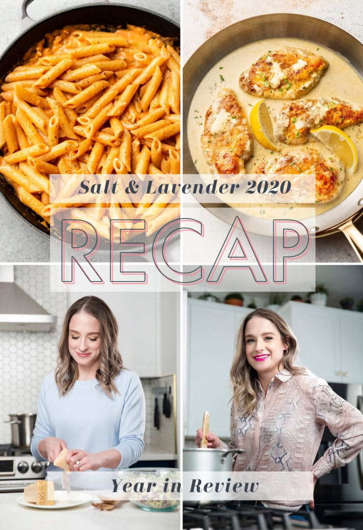 collage for 2020 Salt & Lavender Year in Review/Recap (two photos of Natasha in the kitchen, one photo of pasta, and one photo of chicken)