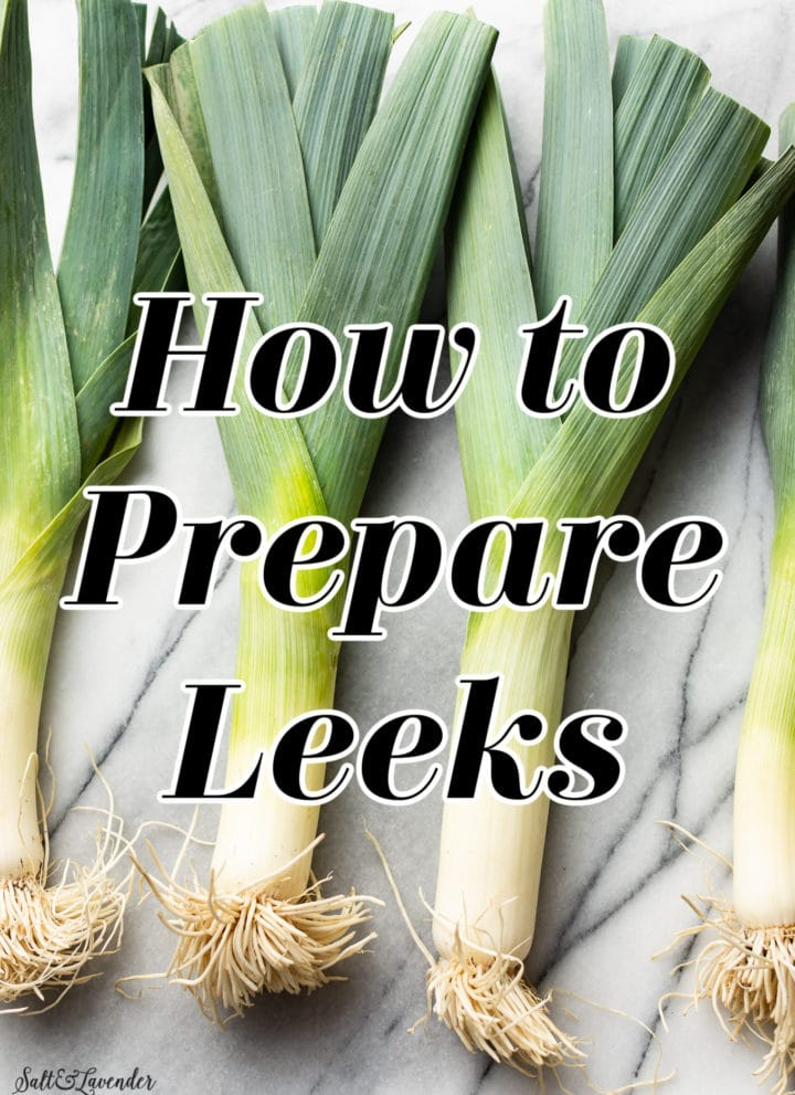 how to prepare leeks title graphic (text over a photo of four leeks)